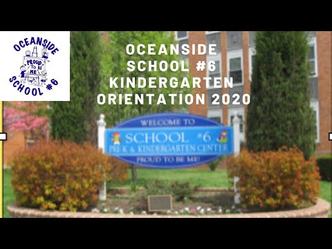 School #6 Kindergarten Orientation  June 2, 2020