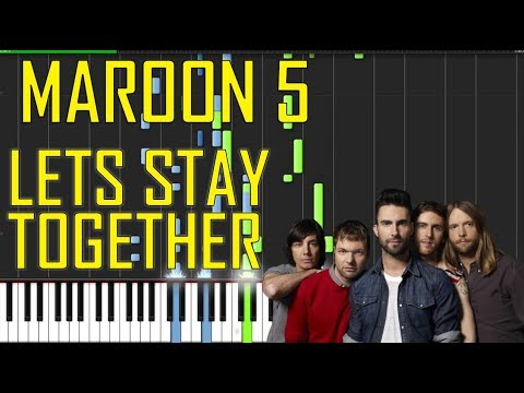Maroon 5 Lets Stay Together Piano Tutorial Chords How To Play