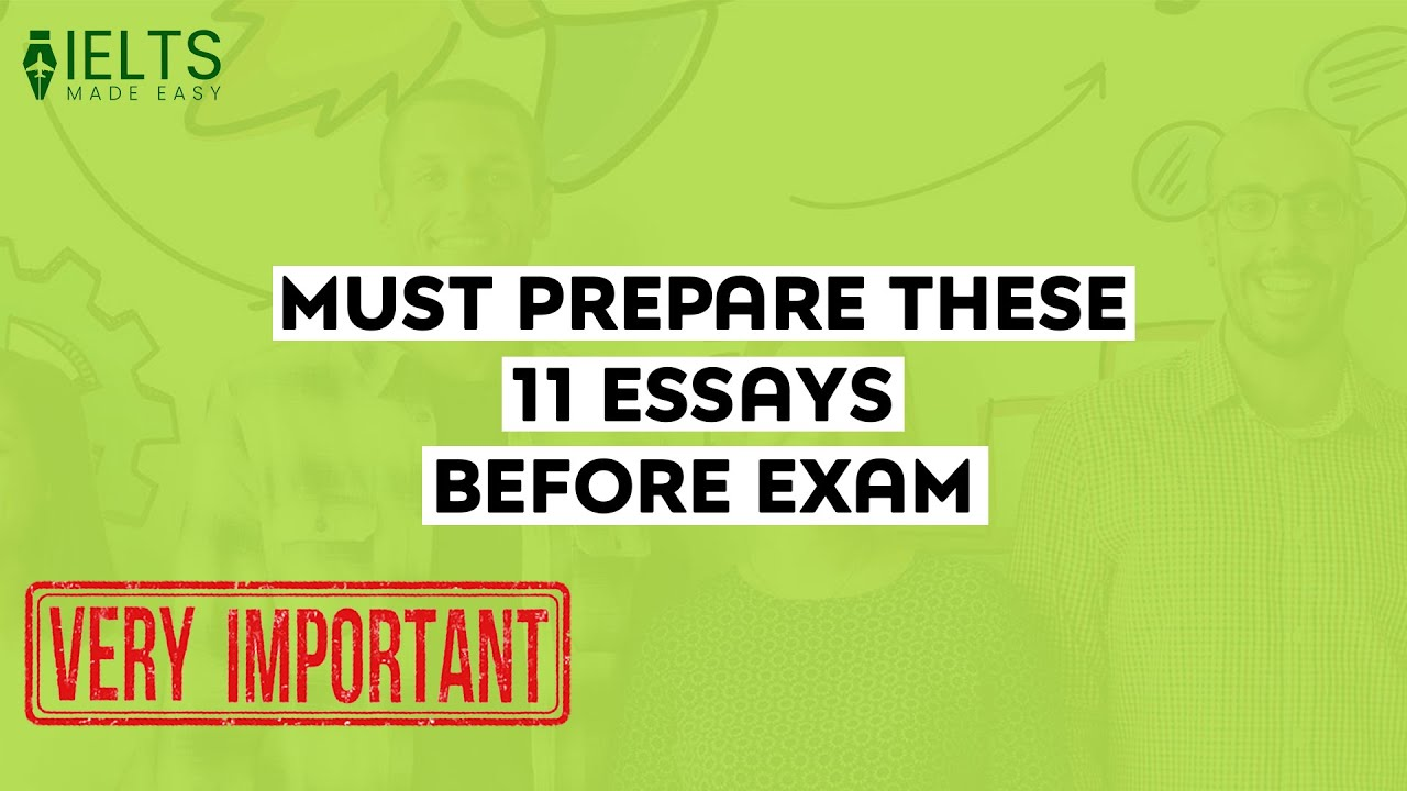 Very Important Essays for 2020 IELTS Exams | IELTS Made Easy