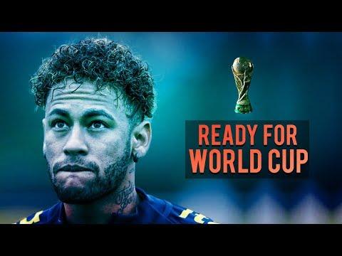 Neymar Jr - Ready For World Cup Russia - 2018 HD