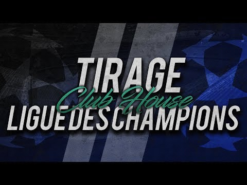 DIRECT / LIVE : TIRAGE LIGUE DES CHAMPIONS // Club House ...