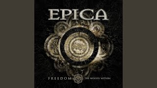 Epica - Freedom (The Wolves Within) Video
