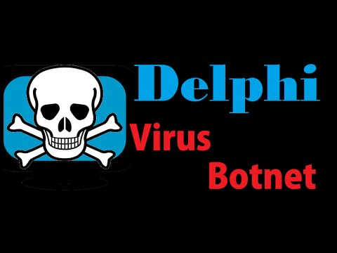 2 your first point to start making your own virus botnet delphi