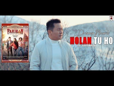 Dorman Manik - Holan Tu Ho , Ost.Film Pariban ( Official Video )