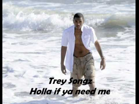 Trey Songz - Holla if ya need me (lyrics)