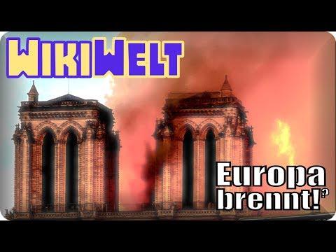 Europa brennt! (Notre Dame)  - meine WikiWelt #116