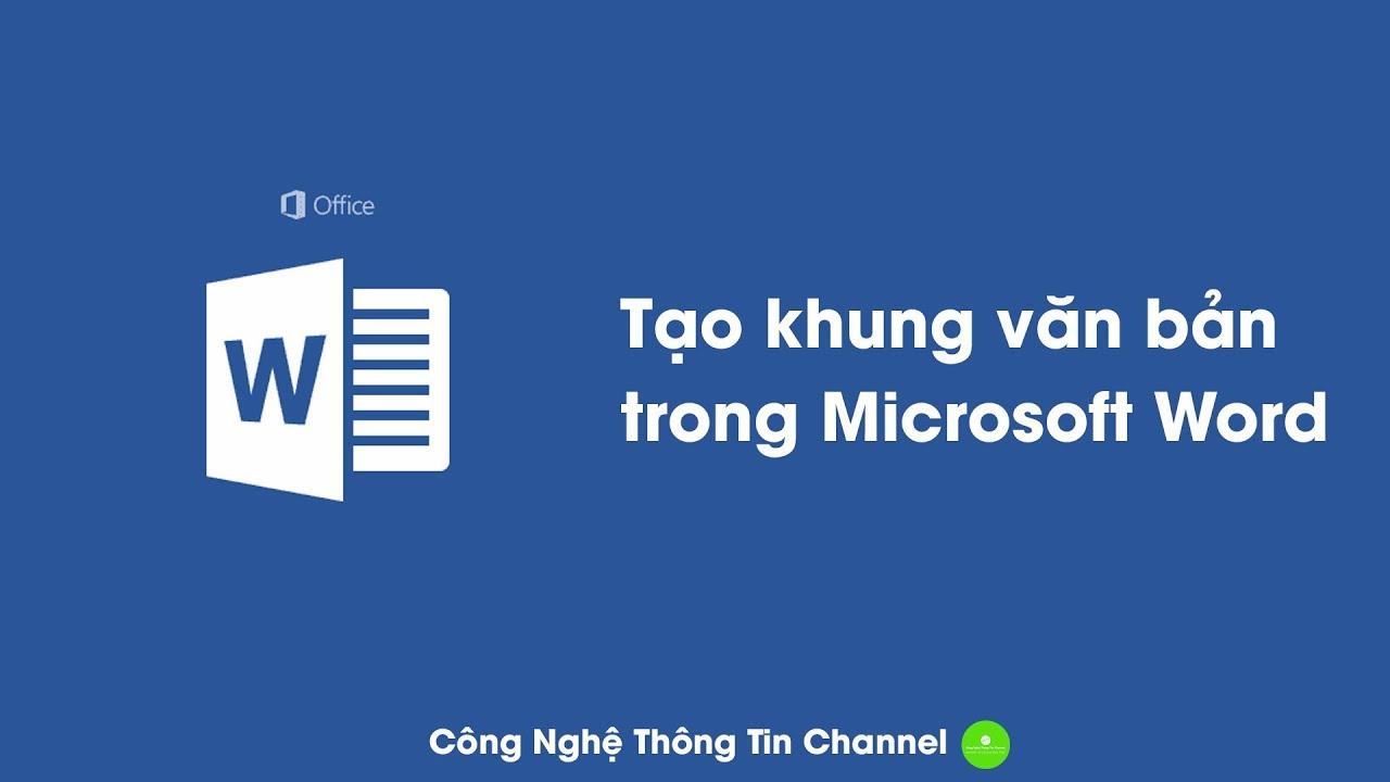 Hướng Dẫn Tạo Khung Văn Bản Trong Microsoft Word
