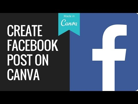 Canva Tutorial: How to create a Facebook Post