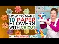 Cover image How to Make Paper Flowers in Cricut Design Space -- All 10 Flowers!!