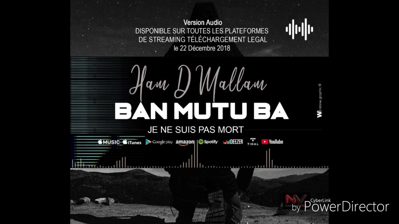 Download HAM D MALLAM : Ban mutu ba(je ne suis pas mort)