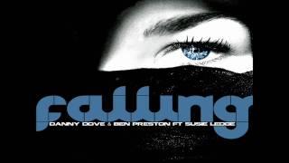 Danny Dove & Ben Preston Ft Susie Ledge-Falling (Original Mix)