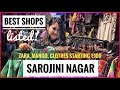 SAROJINI NAGAR MARKET| Best Shops List! Branded Clothes Starting Rs.100 | ThatQuirkyMiss