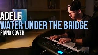 Adele - Water Under The Bridge (Piano Cover by Marijan)