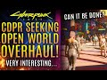 Gambar cover Cyberpunk 2077 - CDPR Is Seeking A Big Open World Overhaul...But Can It Be Done?  All New Updates!
