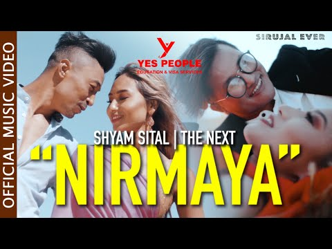 NIRMAYA // OFFICIAL VIDEO // THE NEXT // SHYAM SITAL // JUNITA LAMA