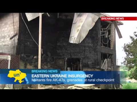 East Ukraine Insurgency: Further fatalities in gun battles with Russia-backed separatist insurgents
