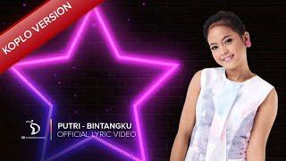 Putri - Bintangku Koplo Version | Official Lyric Video