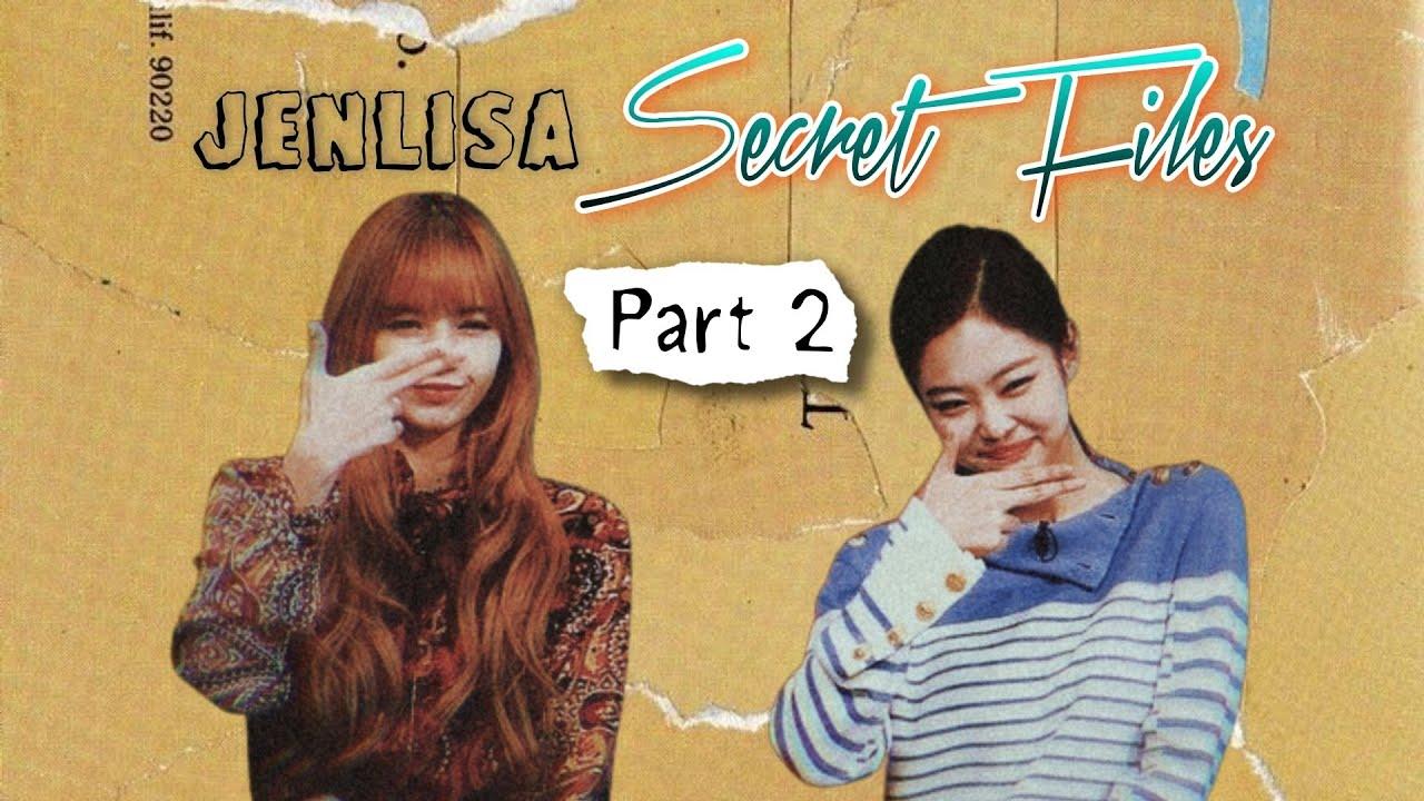 JENLISA SECRET FILES PART 2 (BLACKPINK LISA AND JENNIE)