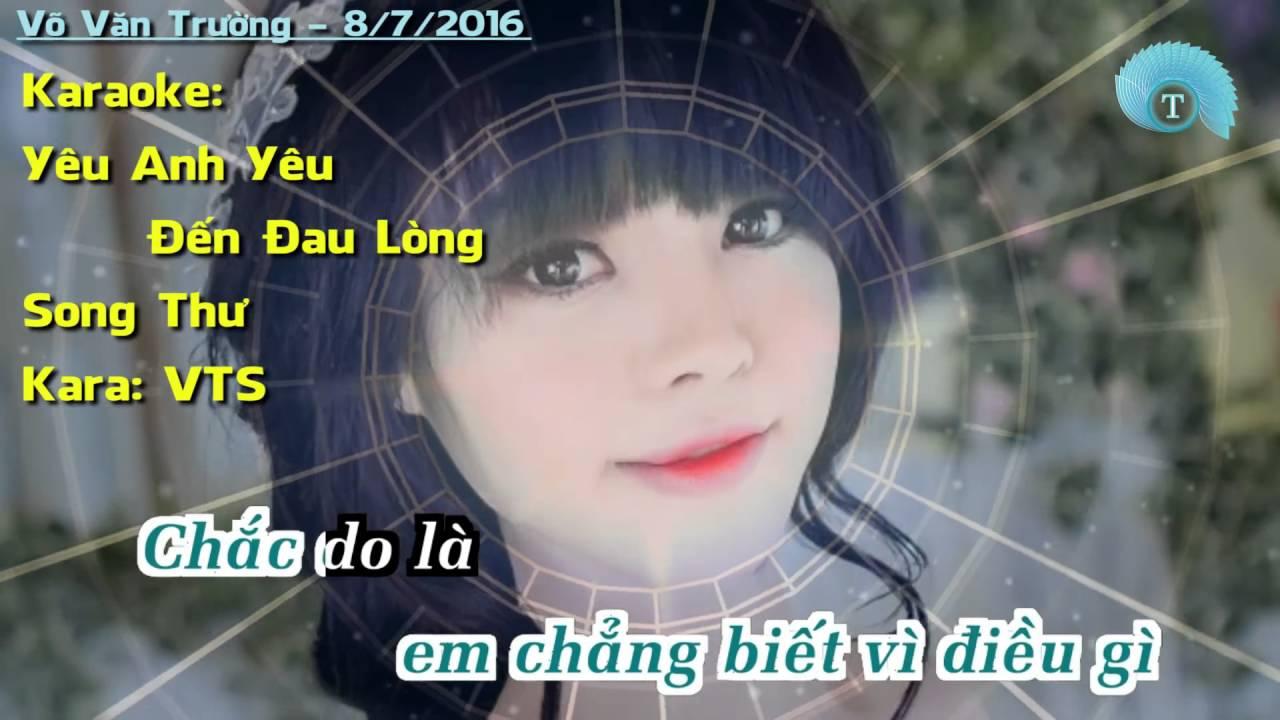 Yêu Anh Yêu Đến Đau Lòng Karaoke (song Thư)  Youtube