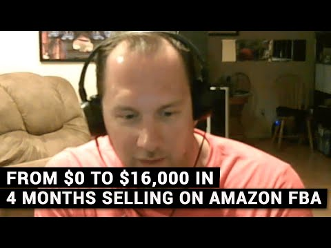 From $0 To $16,000 In 4 Months Selling On Amazon FBA