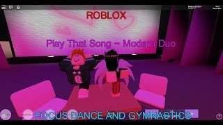 Roblox- Focus Dance and Gymnastics- Play That Song ~ Modern Duo with Fofodatpuglet3/Carson