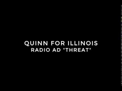 "Quinn For Illinois Radio Ad - Bruce Rauner ""Threat"""