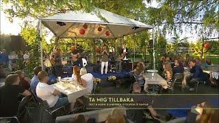 Darin - Ta mig tillbaka (live @ Sommarkväll med Rickard Olsson) [2015/07/18]
