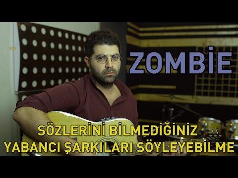 Zombie: Sözlerini Bilmediğiniz Yabancı Şarkıları Söyleyebilme