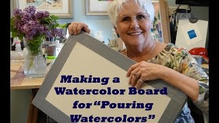 Making a Watercolor Board for Stretching Watercolor Paper and Pouring Watercolors