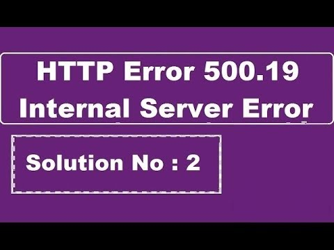 HTTP Error 500.19 - Internal Server Error. The requested page cannot be accessed - Solution 2