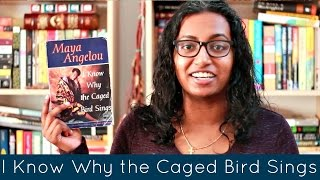 I Know Why the Caged Bird Sings by Maya Angelou | Book Review