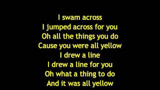 Repeat youtube video Coldplay - Yellow Lyrics