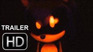 Sonic.EXE The Movie - TRAILER HD (FAN-MADE)