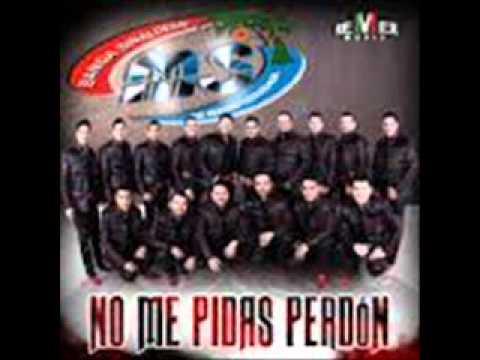 No Me Pidas Perdon - Banda MS