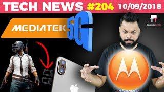 Moto G6+ Blunder, PUBG Update, Huawei Mate 20 Pro, Apple Pencil, Mediatek 5G Chip, Asus Days-TTN#204