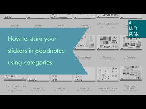 GoodNotes Categories and Sticker Storage   A Wild Plan