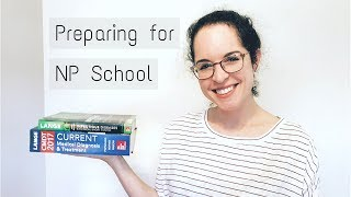 HOW TO PREPARE FOR NP SCHOOL | Tips, Organization, and Products I wish I Started With