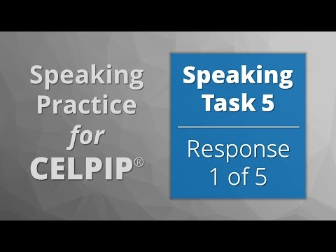 Speaking for CELPIP® – Task 5 – Response 1 of 5