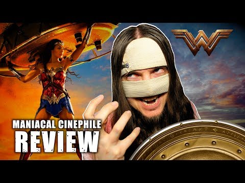 Wonder Woman Movie Review – Maniacal Cinephile