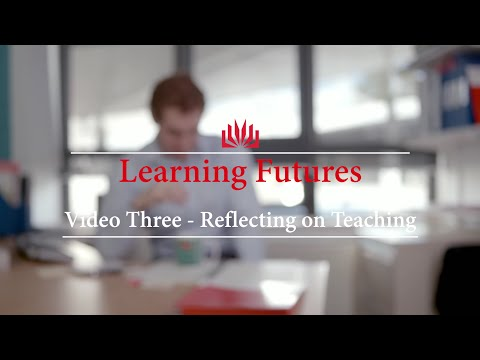 Learning Futures: #3 Reflecting on Teaching
