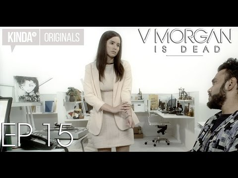 "V Morgan Is Dead | Episode 15 | ""Shane's My Sidekick"""