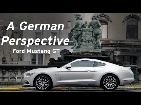 Ford Mustang Gt A Germans Perspective Everyday Driver Europe Review
