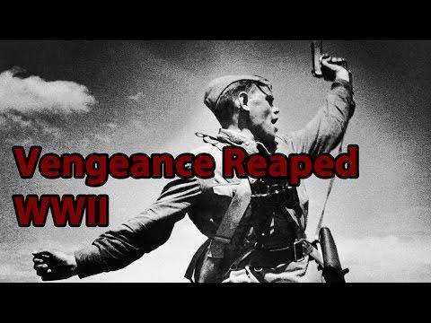 World War 2 - Vengeance Reaped (Russian German War)