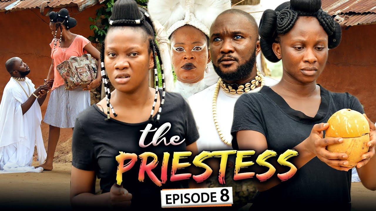 Download THE PRIESTESS EPISODE 8 (New Movie) Sonia Uche/Chinenye Nnebe/Rhema 2021 Nigerian Nollywood Movie