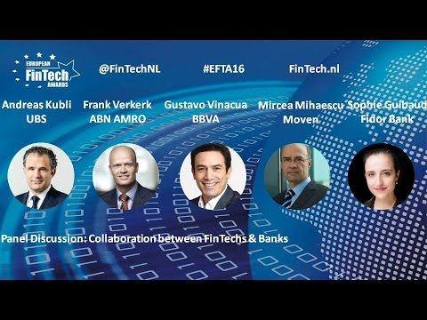 Collaboration FinTechs & Banks panel discussion at European FinTech Awards & Conf 2016 Amsterdam