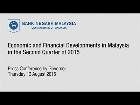 Economic and Financial Developments in the Malaysian Economy in the Second Quarter of 2015