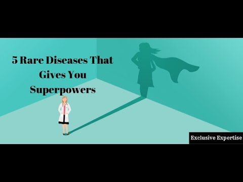 """5 Rare Diseases That Gives You """"Superpowers"""" 