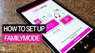 How to Set Up T-Mobile FamilyMode: Manage Your Family