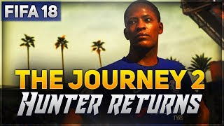 Fifa 18 demo | the journey 2 - hunter returns!!