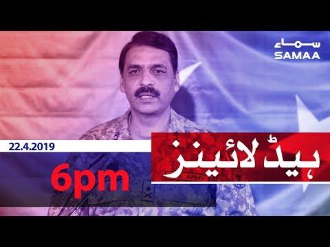 Samaa Headlines - 6PM - 22 April 2019